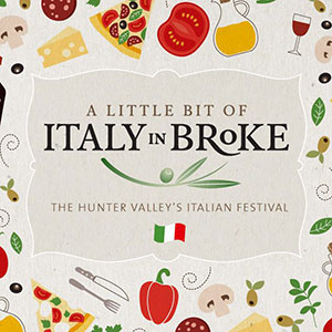 A Little Bit of Italy in Broke, Hunter Valley event